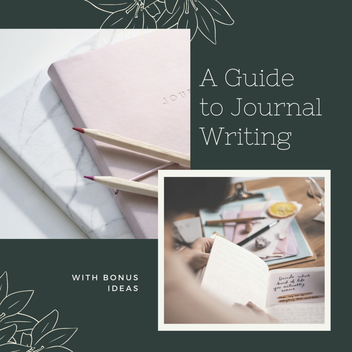 10 Things You Need to Know About Journal Writing- Free Journal Templates