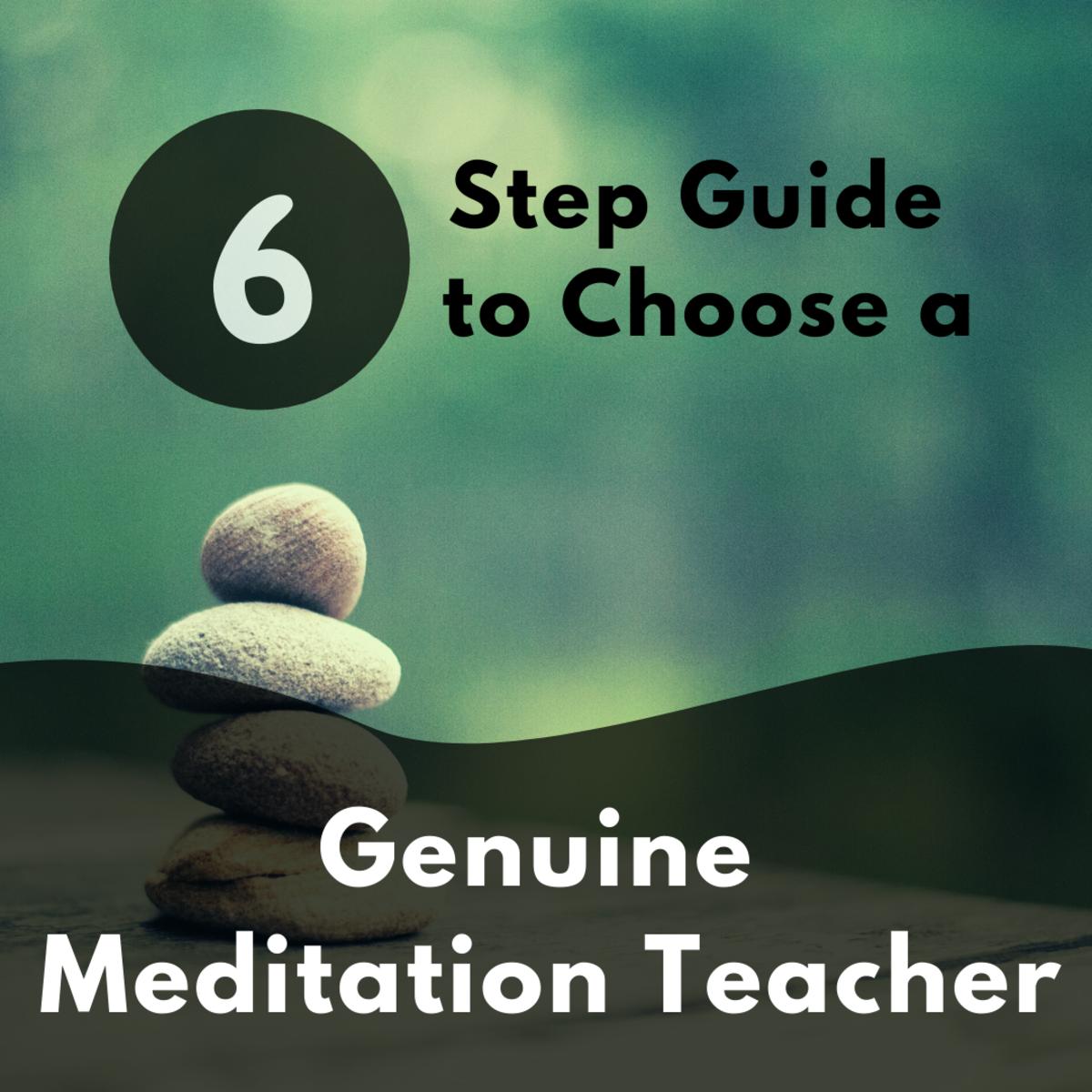 How to select a genuine meditation teacher?