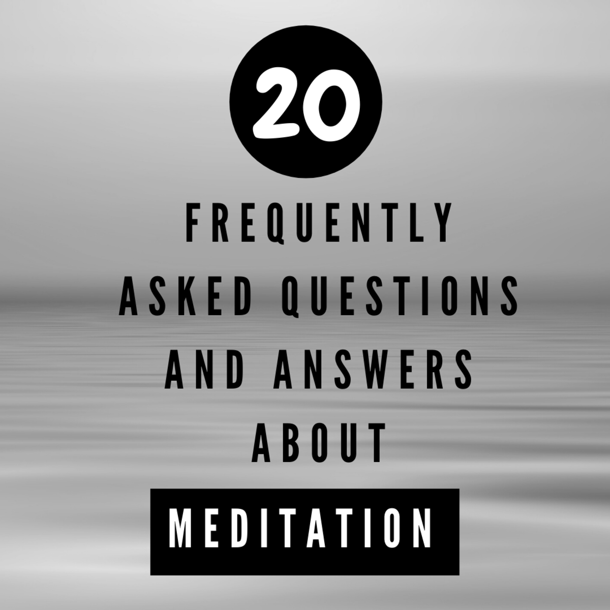 Frequently asked meditation questions and their answers
