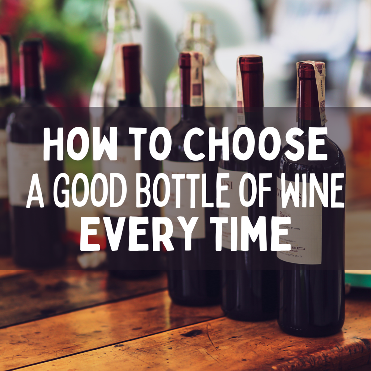 how-to-choose-a-good-bottle-of-wine