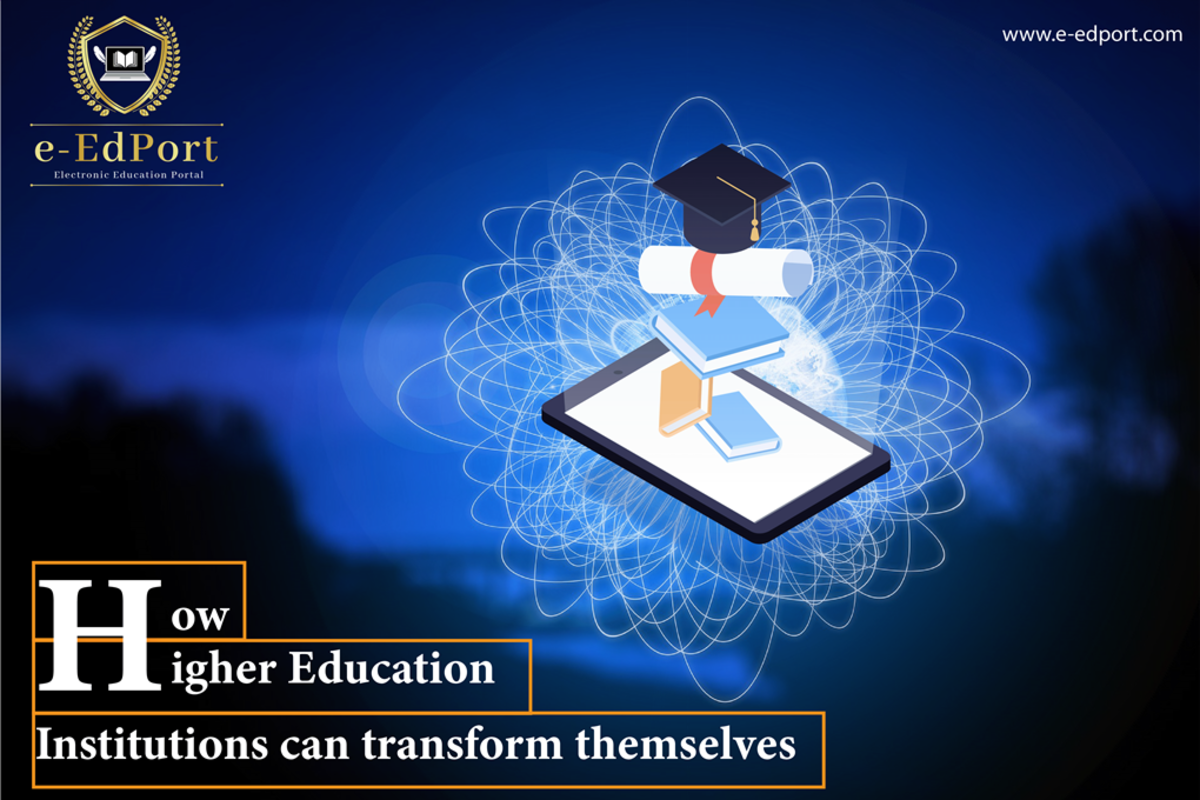 How Higher Education Institutions Can Transform Themselves?