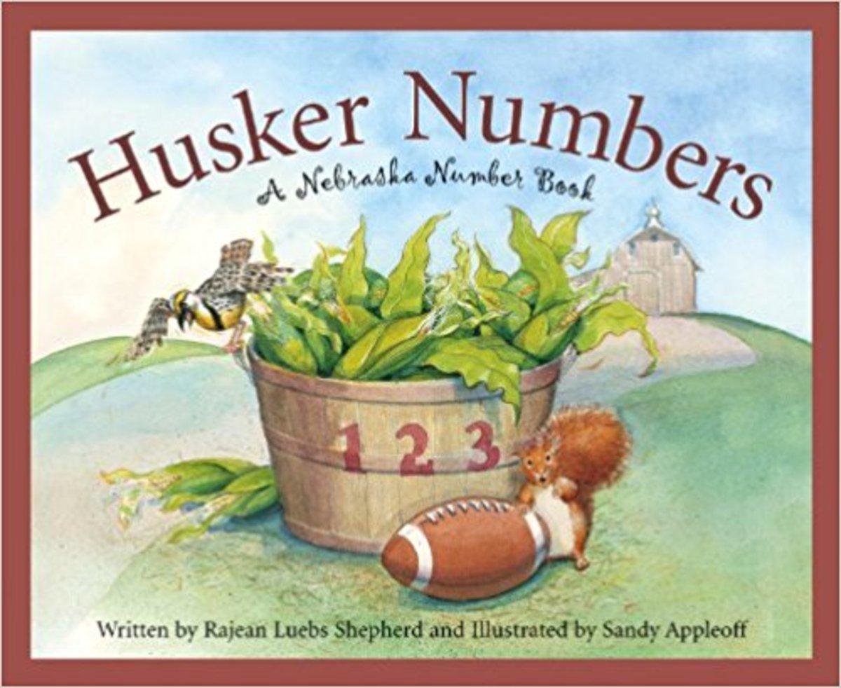 Husker Numbers: A Nebraska Number Book (America by the Numbers) by Rajean Luebs Shepherd