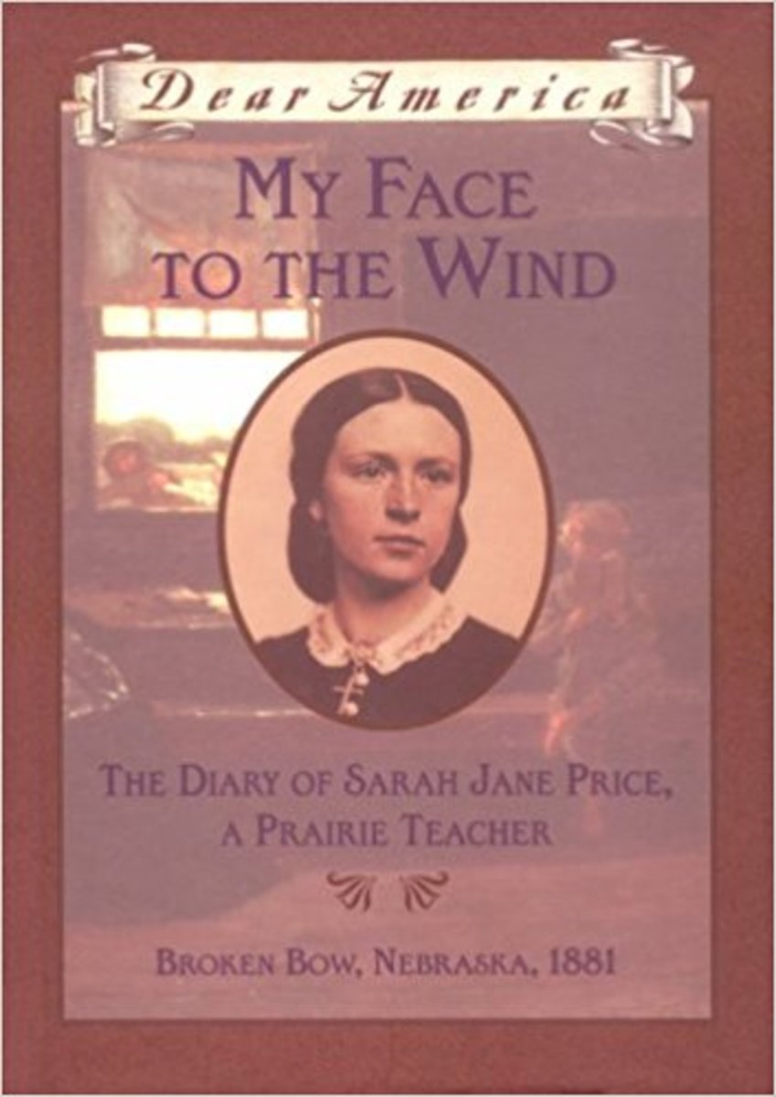 My Face to the Wind: the Diary of Sarah Jane Price, a Prairie Teacher, Broken Bow, Nebraska 1881 (Dear America Series) by Jim Murphy