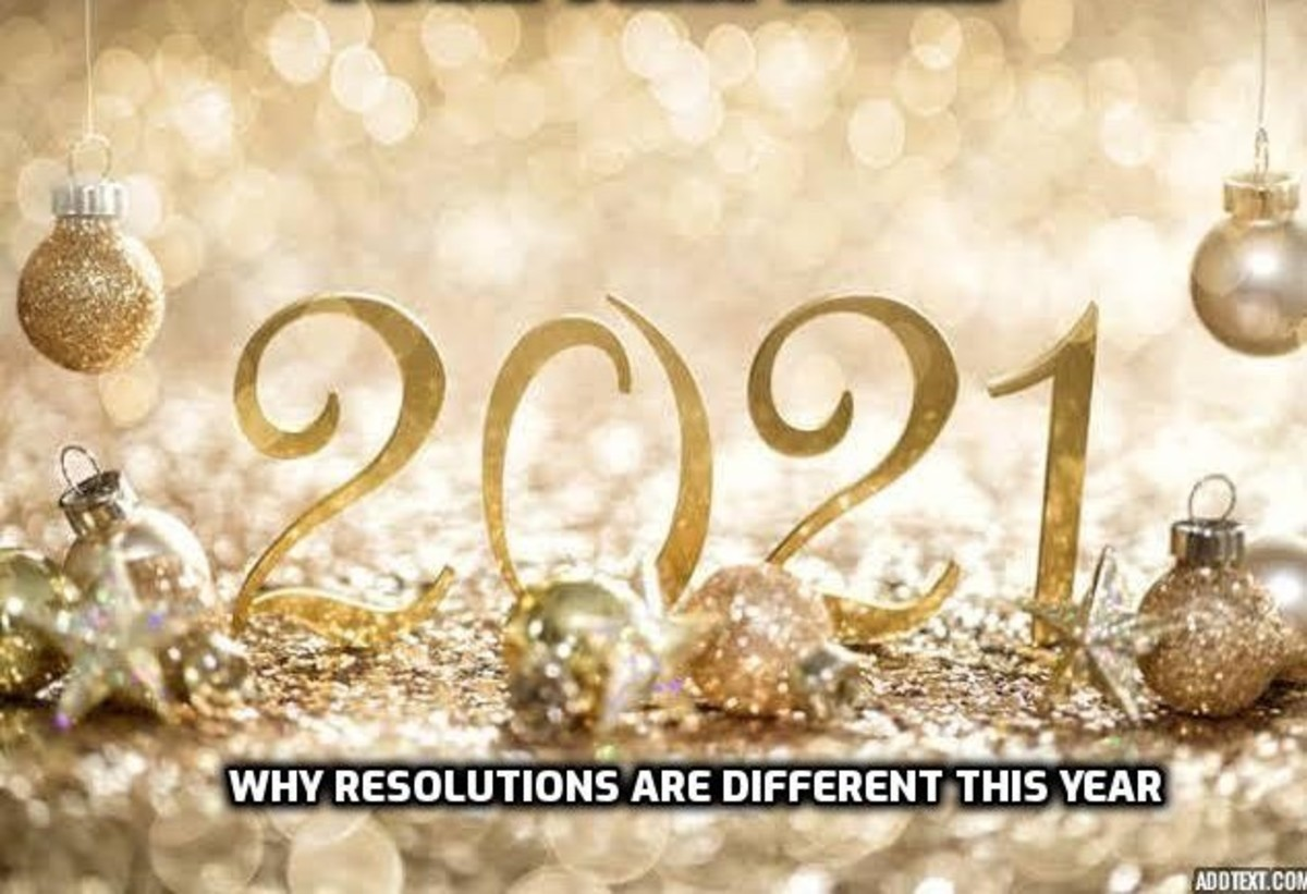 2021 Why the New Year Resolutions Are Different This Year