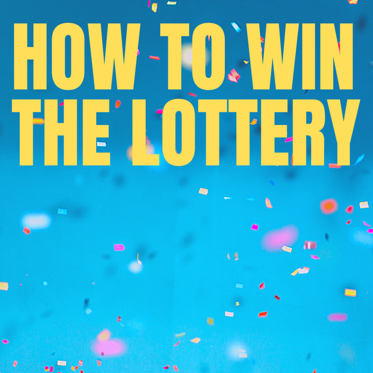 How to Win the Lottery: Lucky Numbers and Strategy