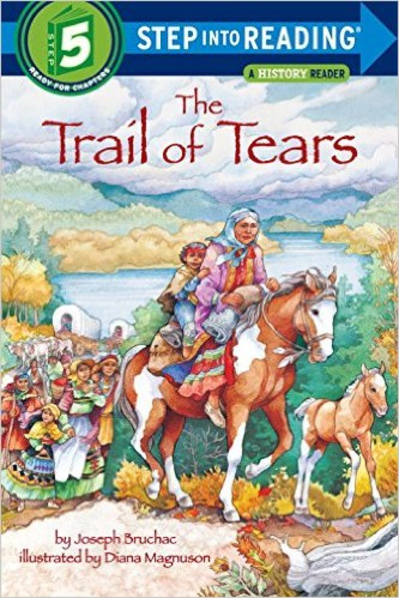 Trail of Tears (Step-Into-Reading, Step 5) by Joseph Bruchac   - Images are from amazon.com unless otherwise noted.