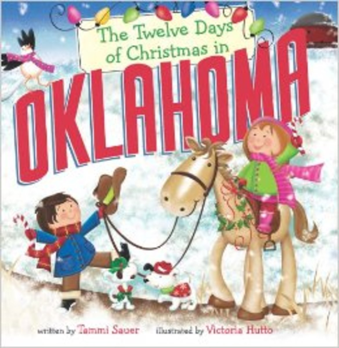 The Twelve Days of Christmas in Oklahoma (The Twelve Days of Christmas in America) by Tammi Sauer - Image is from amazon.com