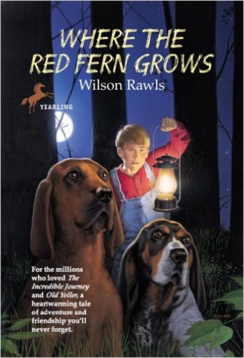 Where the Red Fern Grows by Wilson Rawls - Images are from amazon.com
