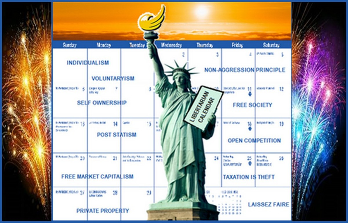 The Great Do-It-Yourself Libertarian Freedom Calendar