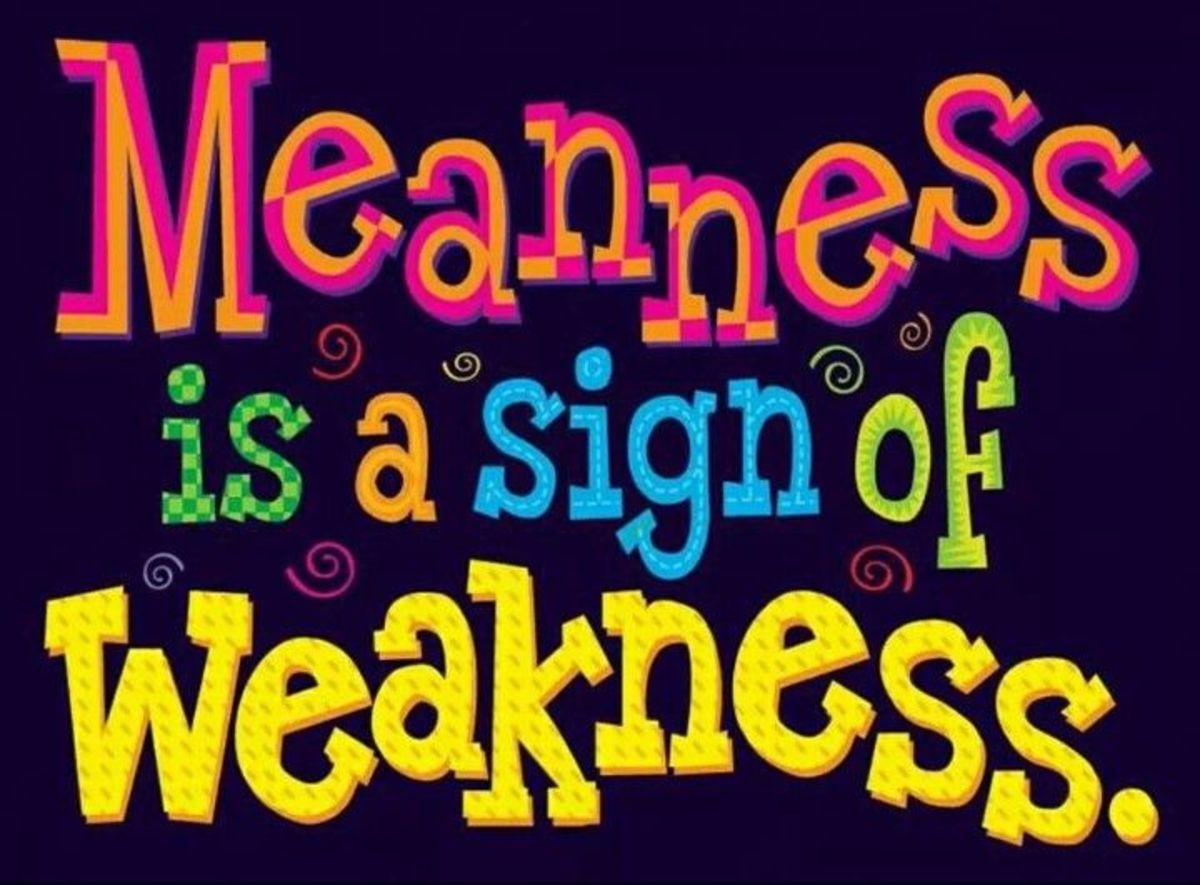 Mean people are weak people.