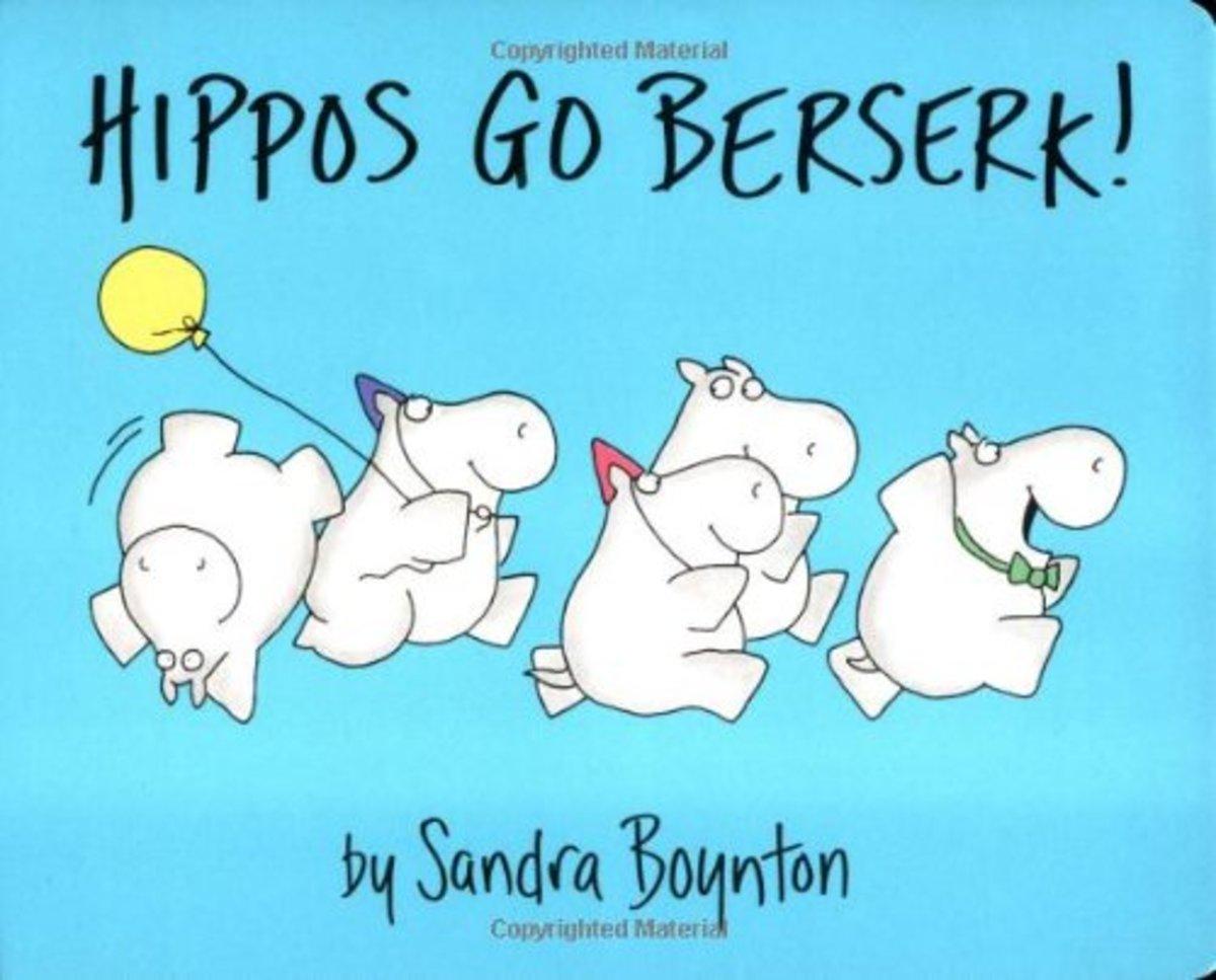 Related Books: Hippos Go Berserk by Sandra Boynton