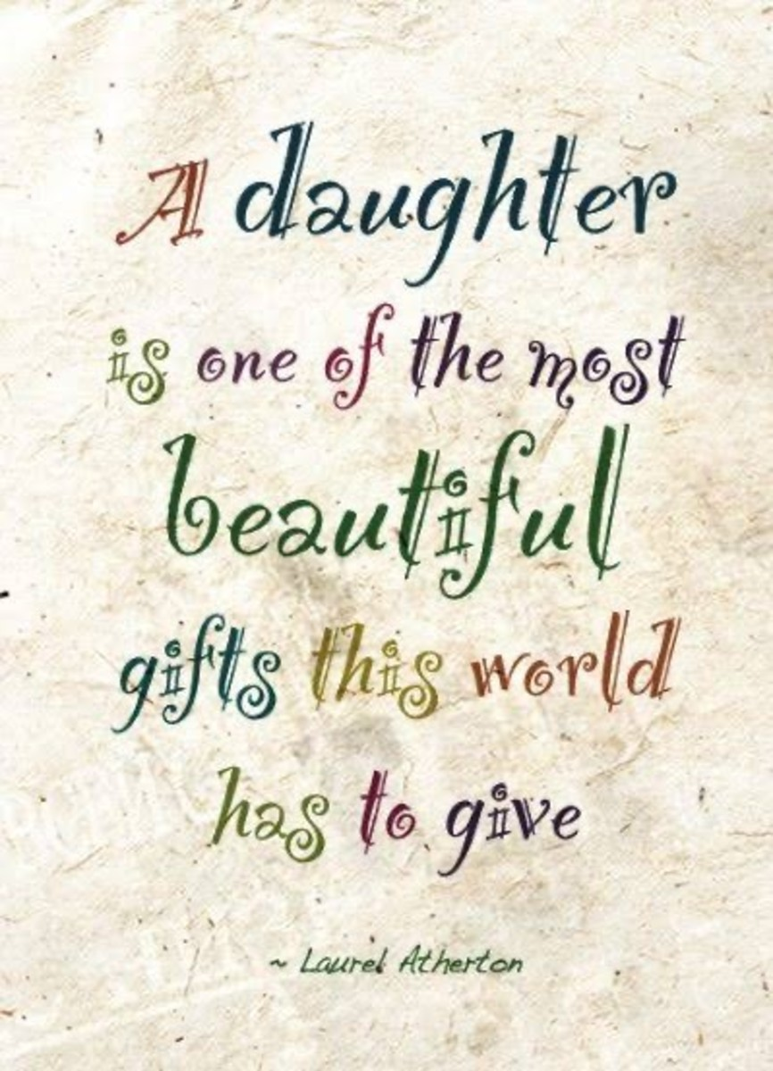 A daughter is one of the most beautiful gifts, you can have.
