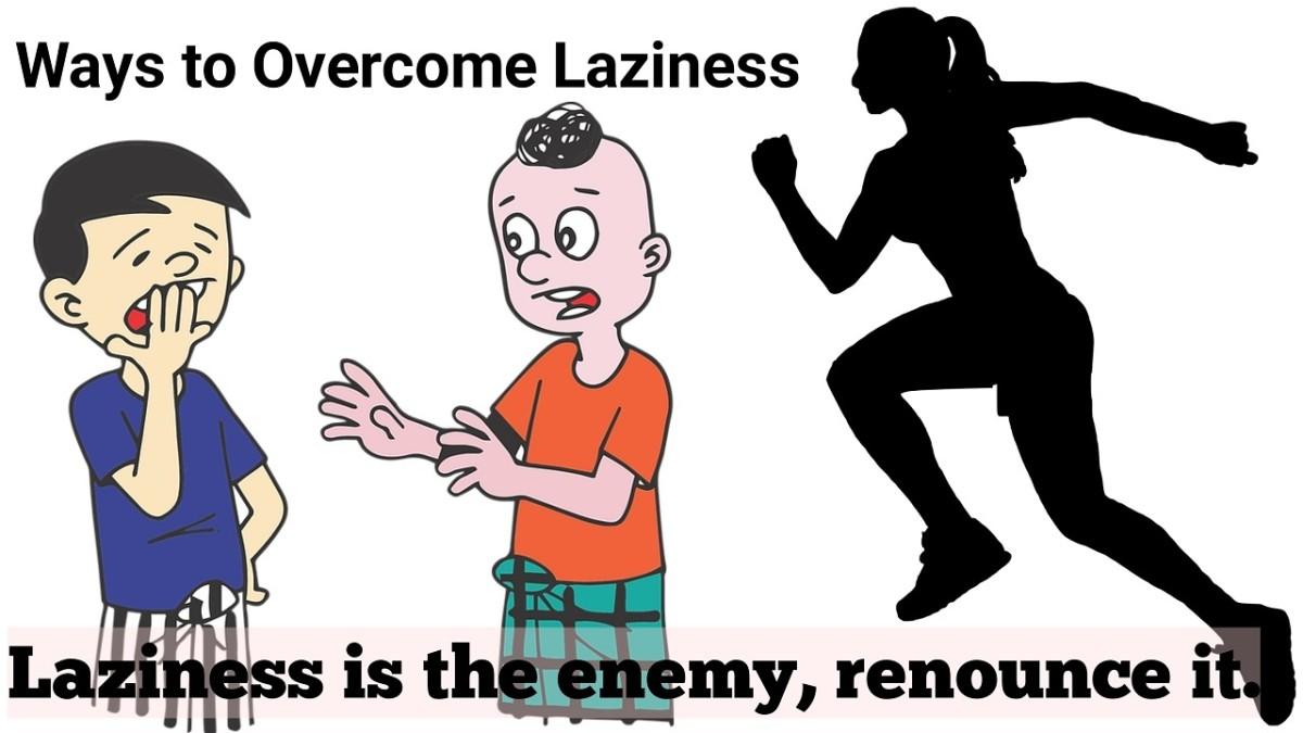 How We Can Overcome Our Laziness