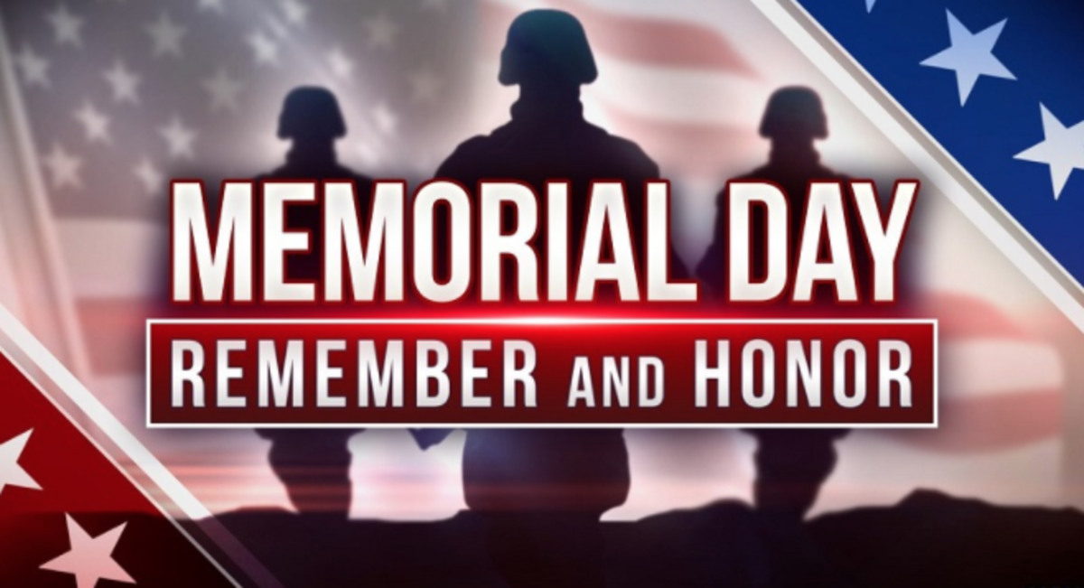 Memorial Day is a time when Americans sincerely offer condolences and thanks to all the families that have loved ones and friends who died while serving in the United States Military.