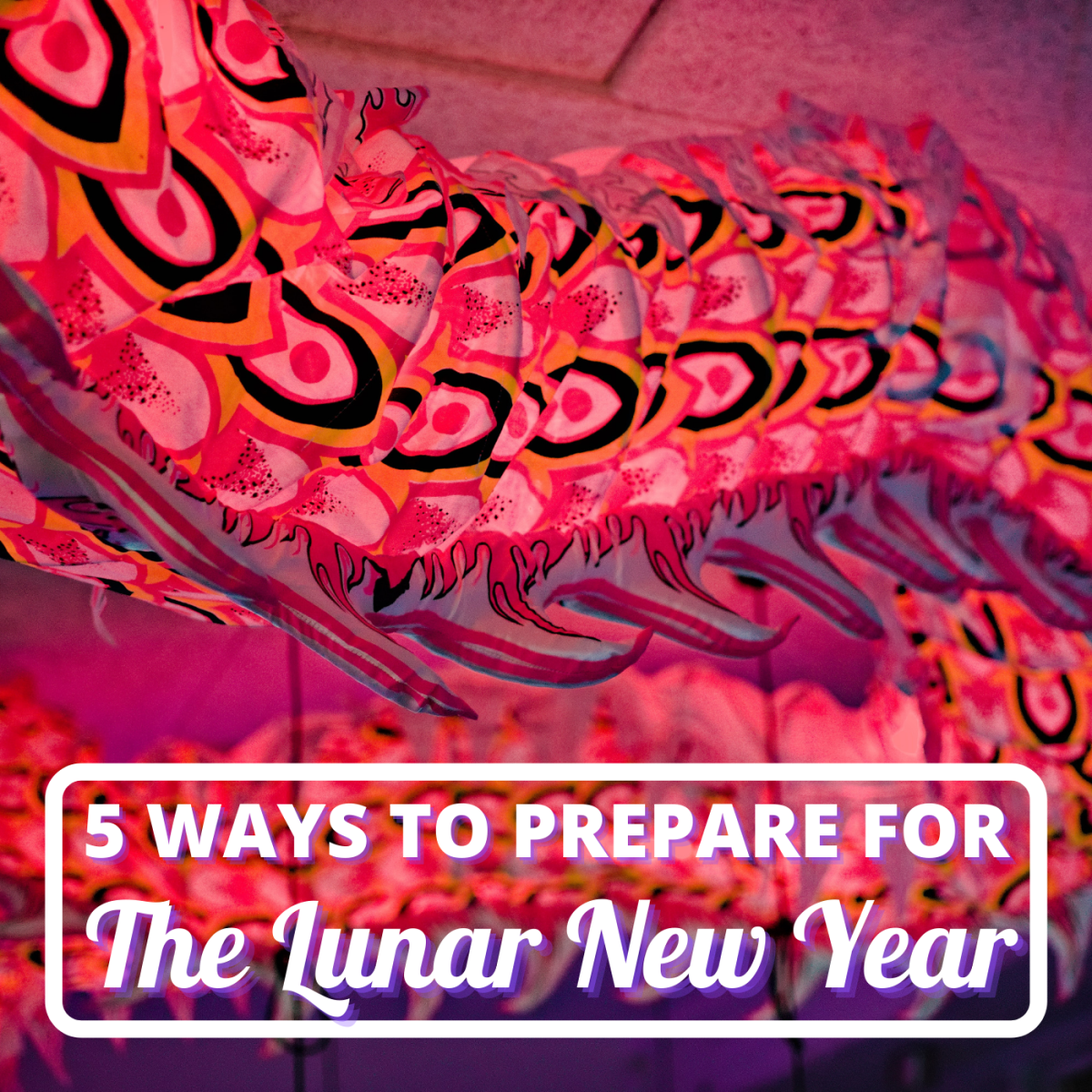 5 Ways to Prepare for the Chinese New Year
