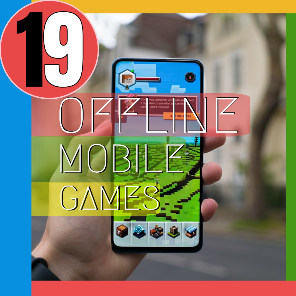 19 Best Offline Mobile Games for Bored People