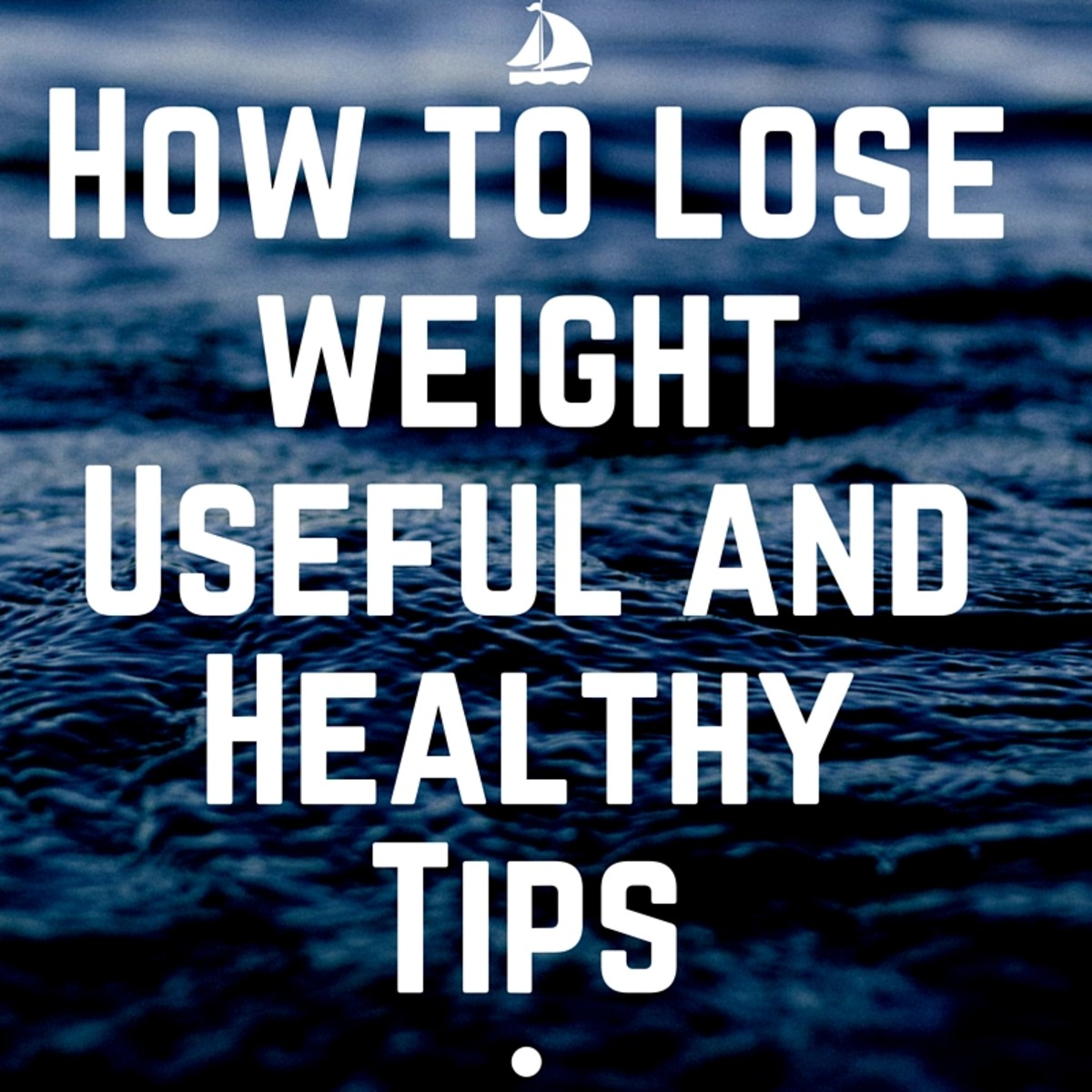 How to lose weight Useful and Healthy Tips