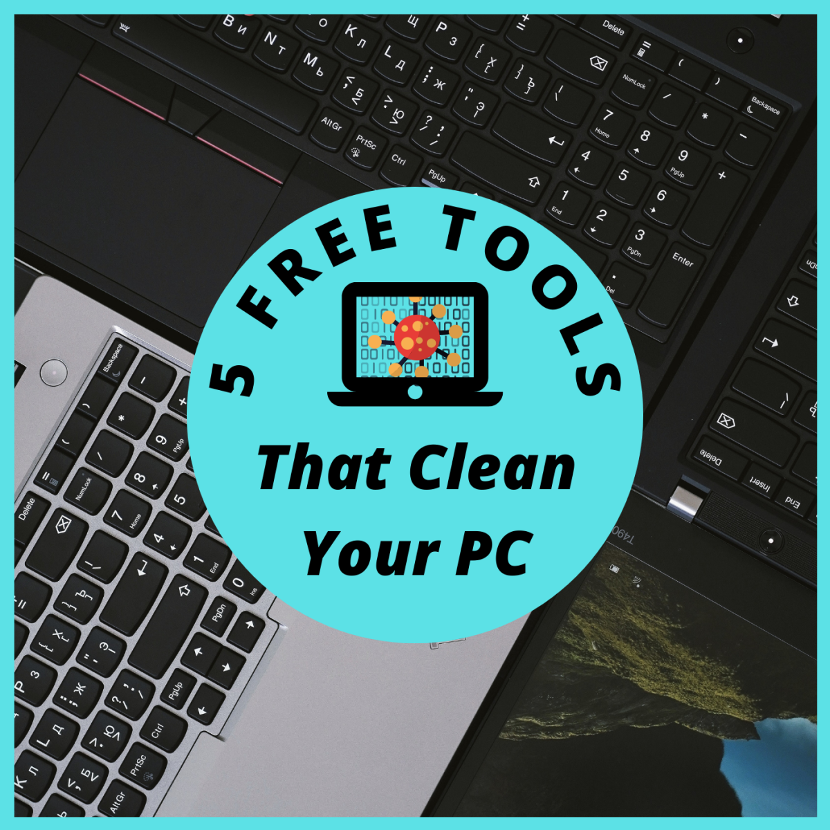 The 5 Best Free Tools That Will Clean Your Windows PC Like a Pro
