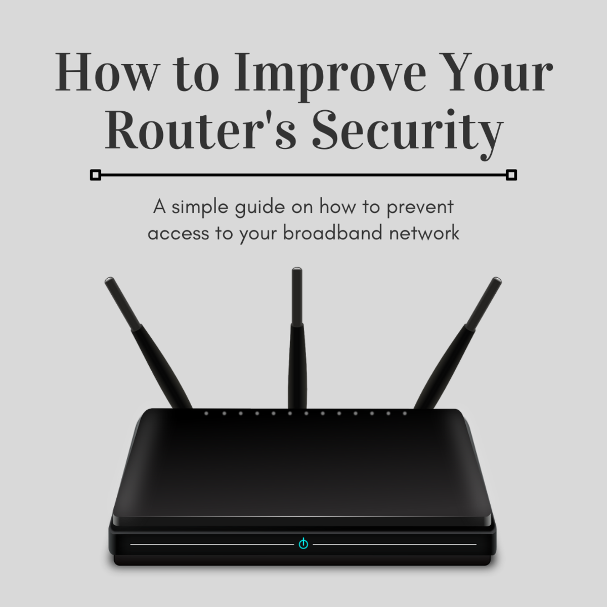 How to Configure Your Wireless Router for Enhanced Security