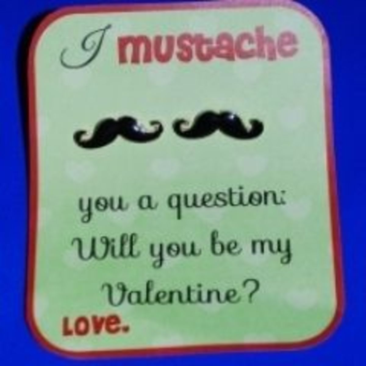 Are you a fan of the mustache craze that's sweeping the nation?  Here are some fun February ideas you will love.