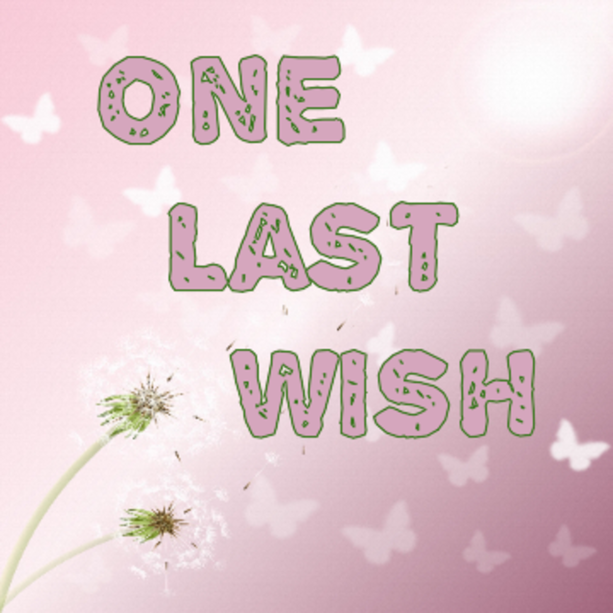 Poem: One Last Wish