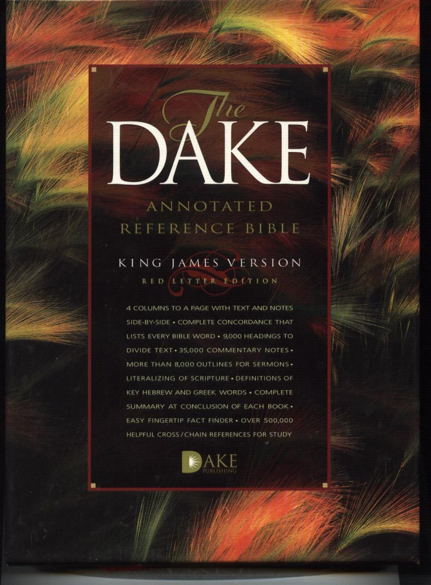 THE DAKE STUDY BIBLE (MY FAVORITE KING JAMES VERSION BIBLE)