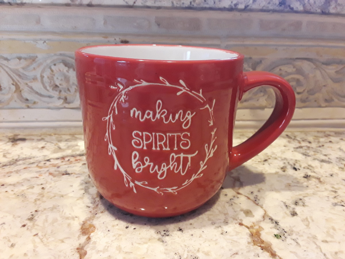 Every day I try to make spirits bright, and this mug only cost me $2.00 at Dollar General!