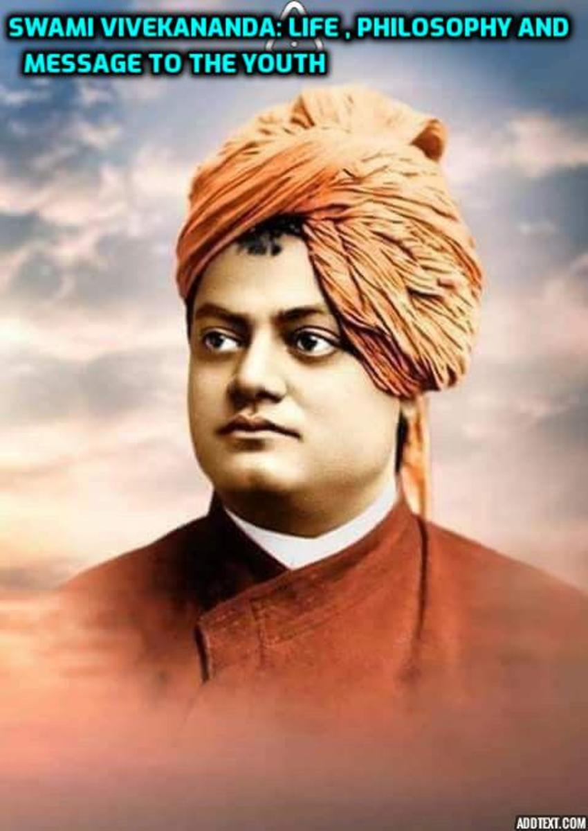 Swami Vivekananda: Life , Philosophy and Message to the Youth