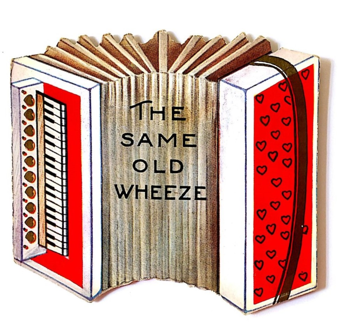"""1928 is the date on the back of this one. Cute accordian graphic, """"The same old wheeze"""" Note how this era is much less fancy and many are light-hearted. School classmates exchanged cards like this."""