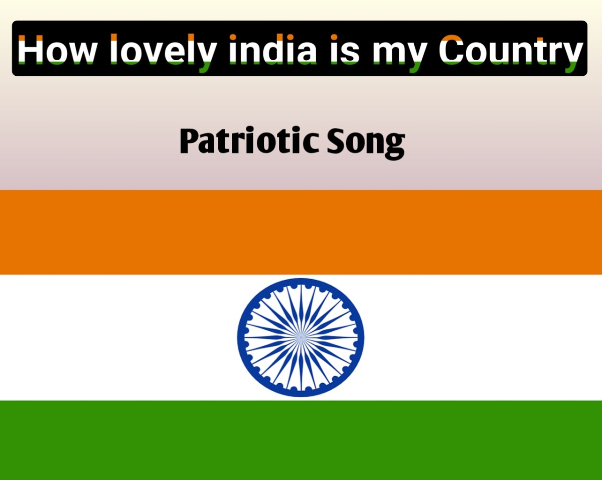 How Lovely India is My Country