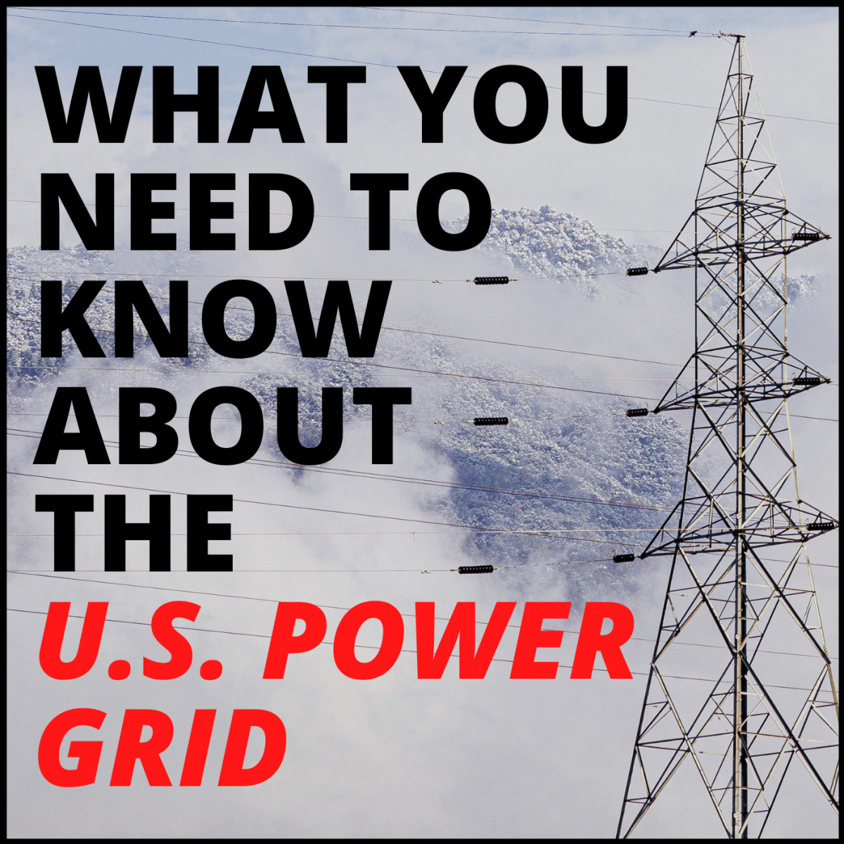 The U.S. Power Grid: How Safe Is Your Electricity?