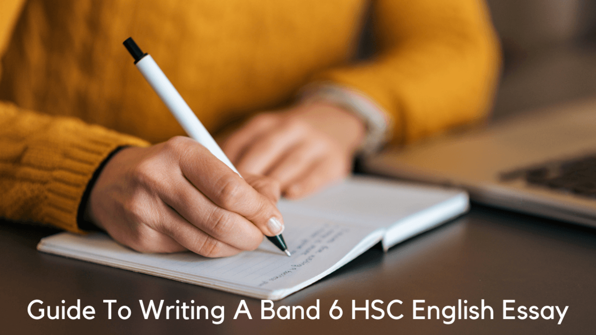 Guide To Writing A Band 6 HSC English Essay
