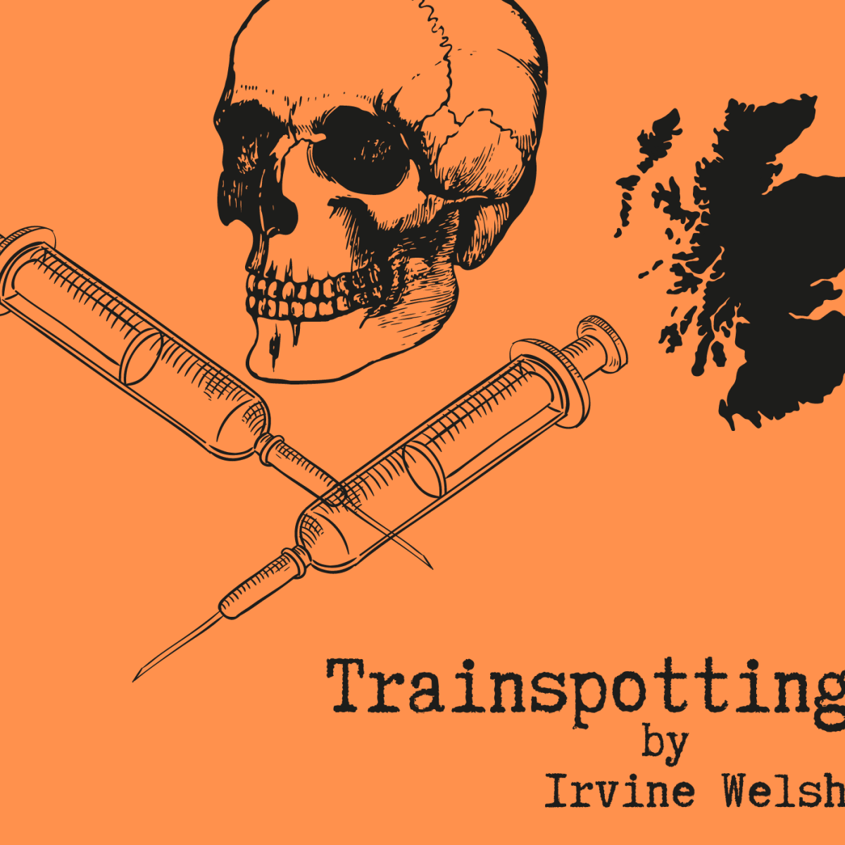"""Trainspotting"" by Irvine Welsh"