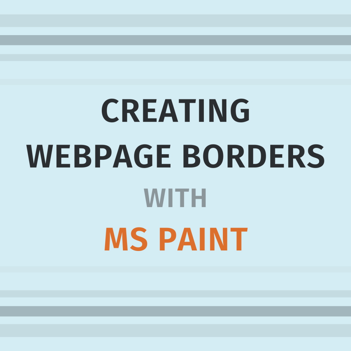 How to Create Simple Webpage Borders Using MS Paint