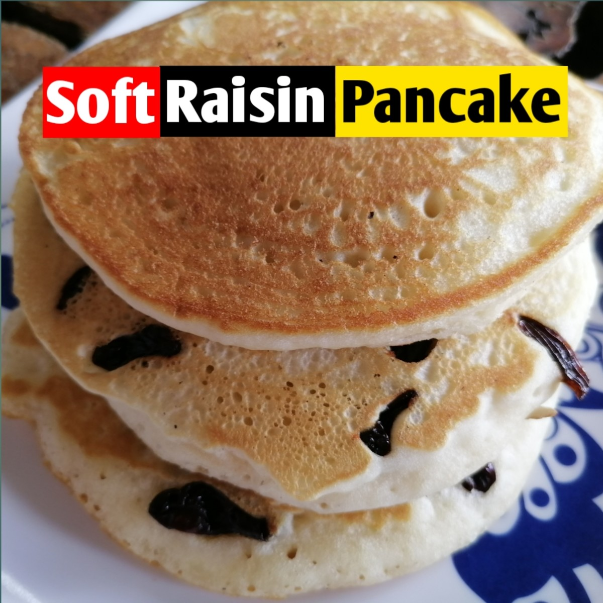 Try adding raisins to your pancakes!