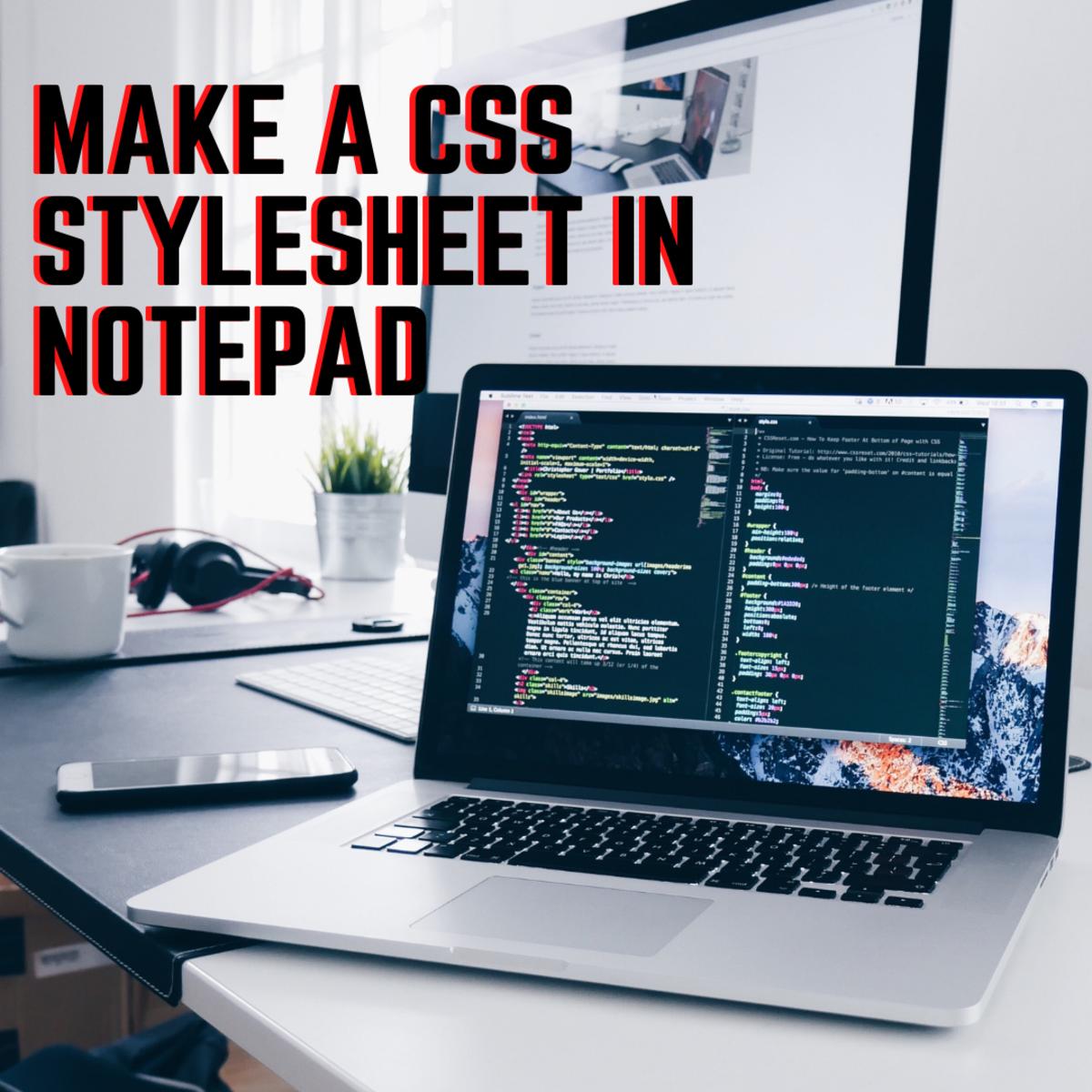 Mak a CSS Stylesheet in Notepad