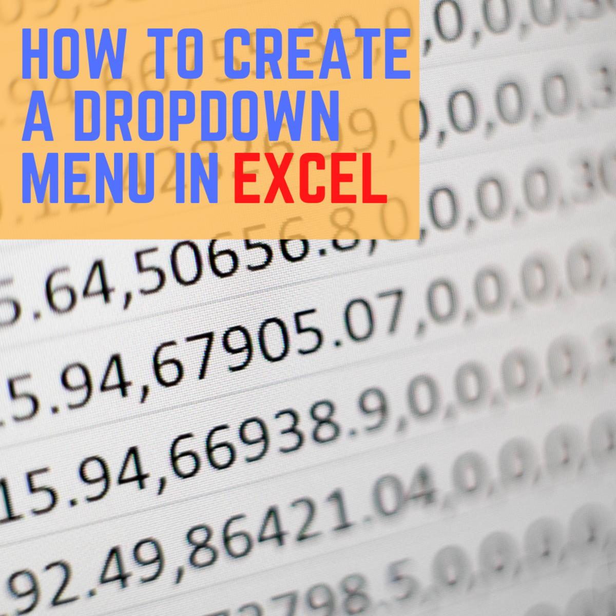 Create a Dropdown Menu in Excel