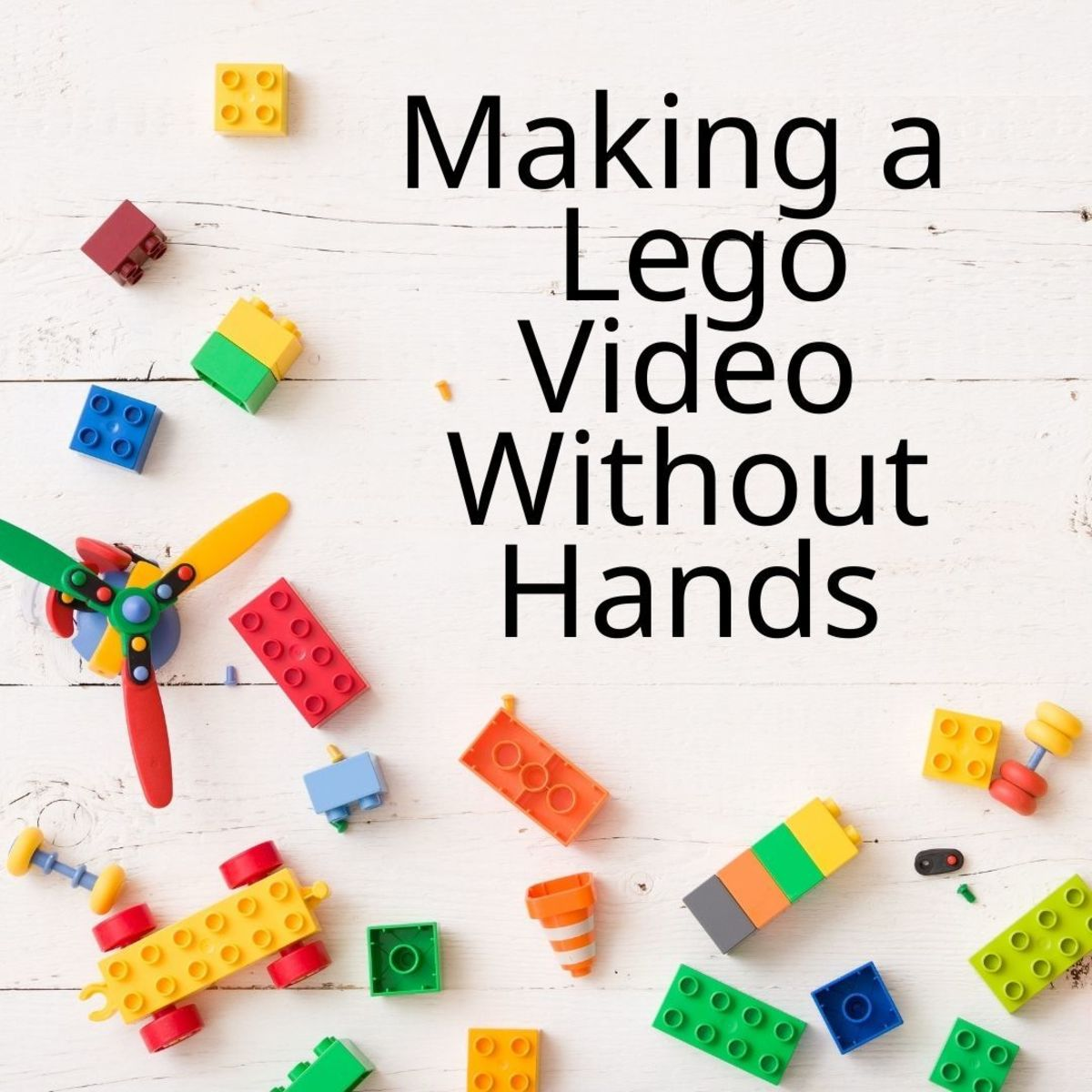 How to make a lego video without hands