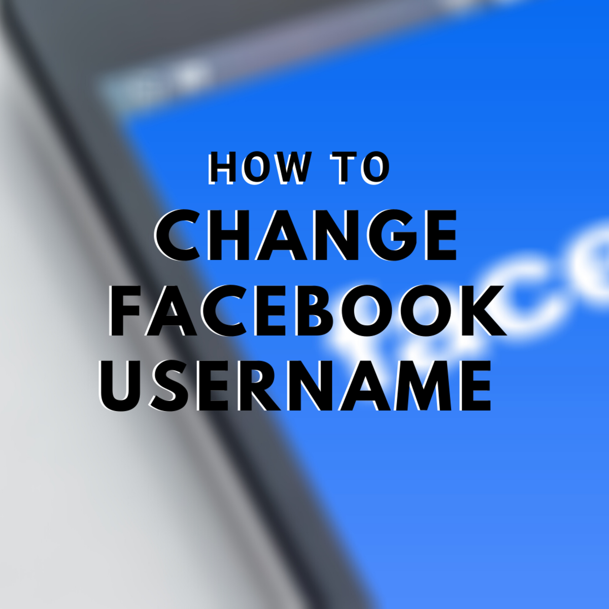 How to Change Facebook Username on a Profile or Page