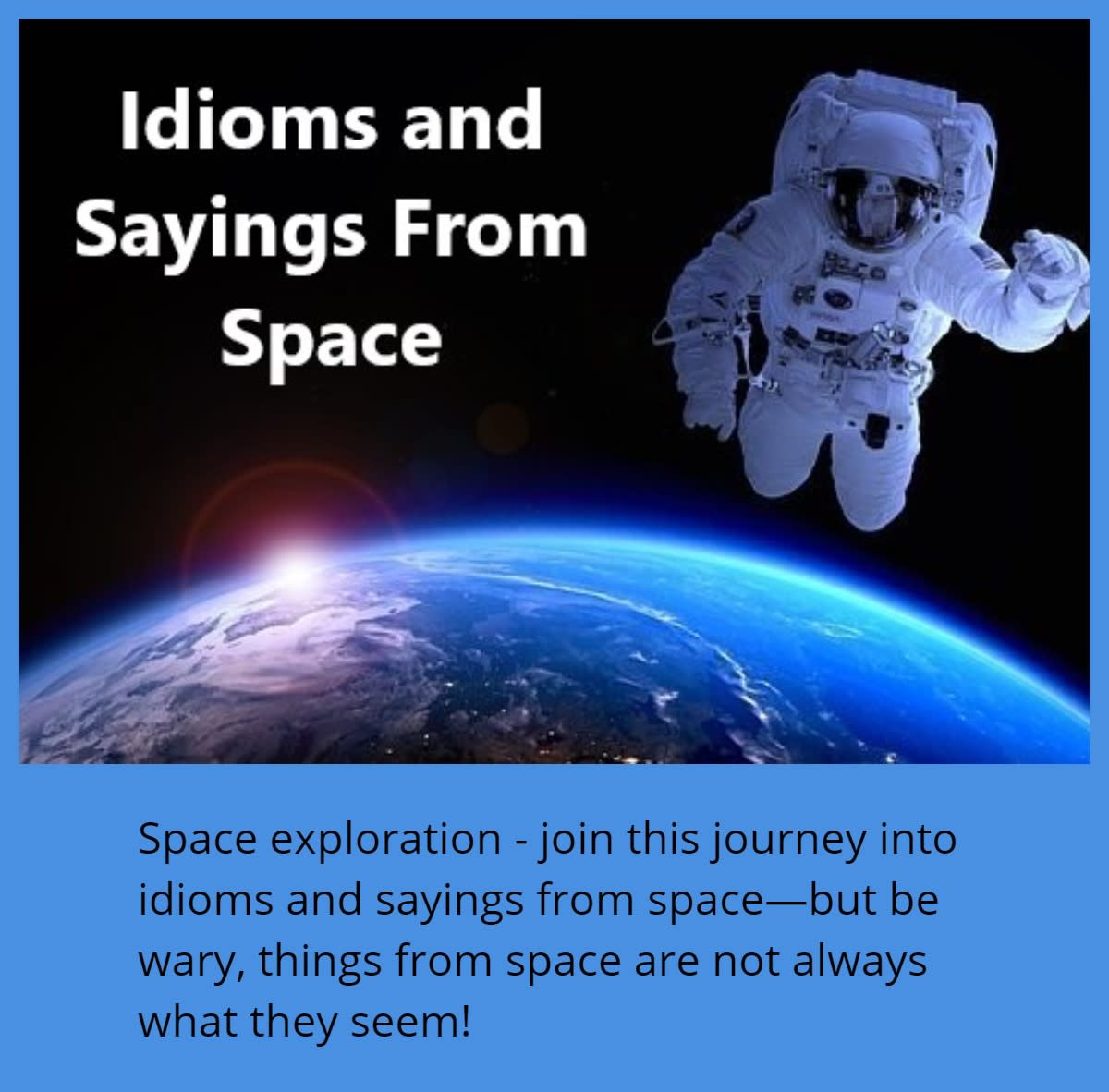 Space Explored in Idioms and Sayings