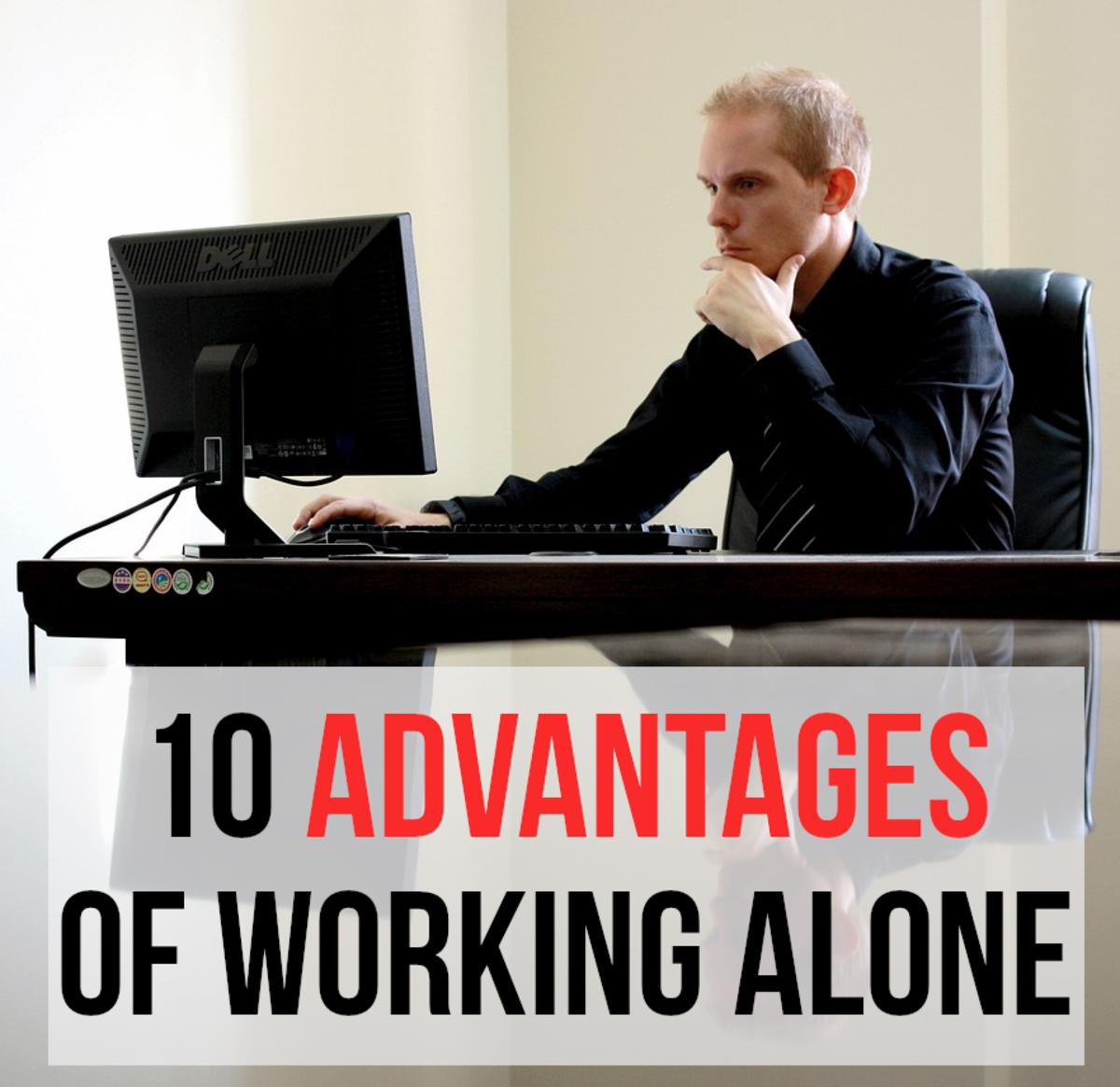 10 Benefits of Working Alone