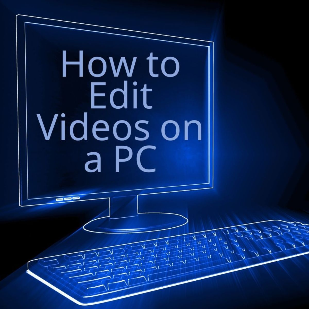 Learn how to edit videos on a PC