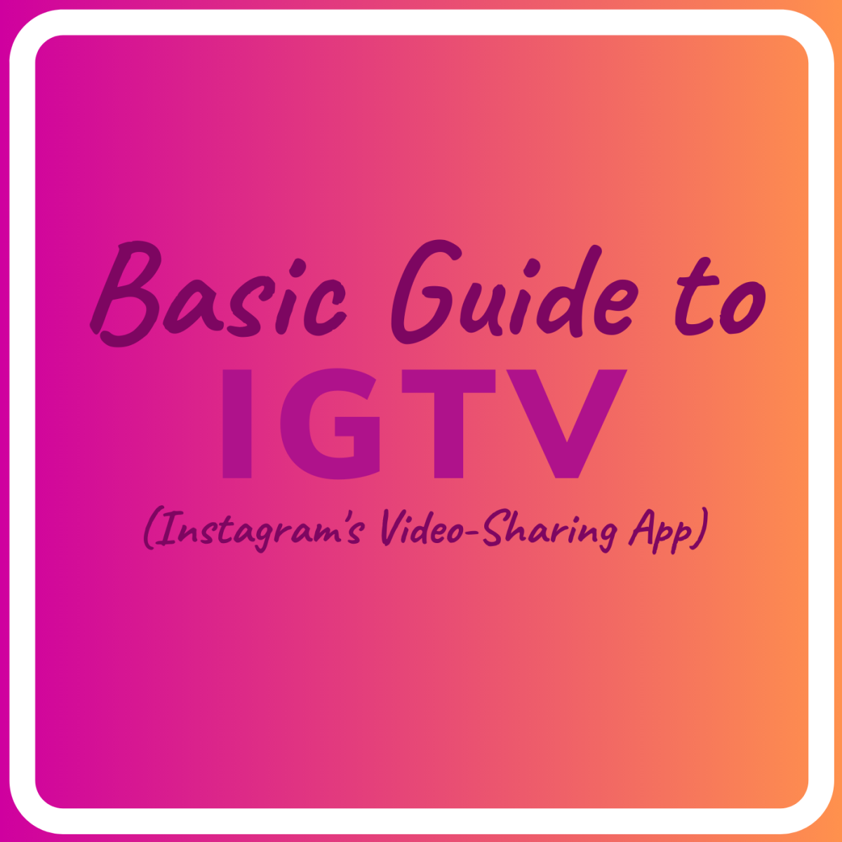 Learn how to get started with IGTV and use it most effectively.