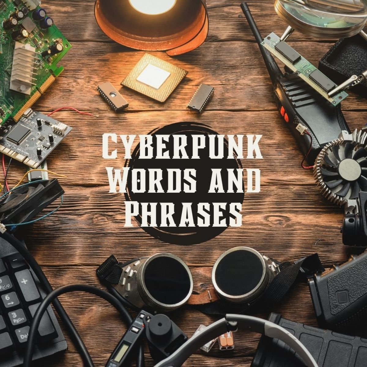 Cyberpunk Slang: An Index of Geek Slang & Future Slang Words