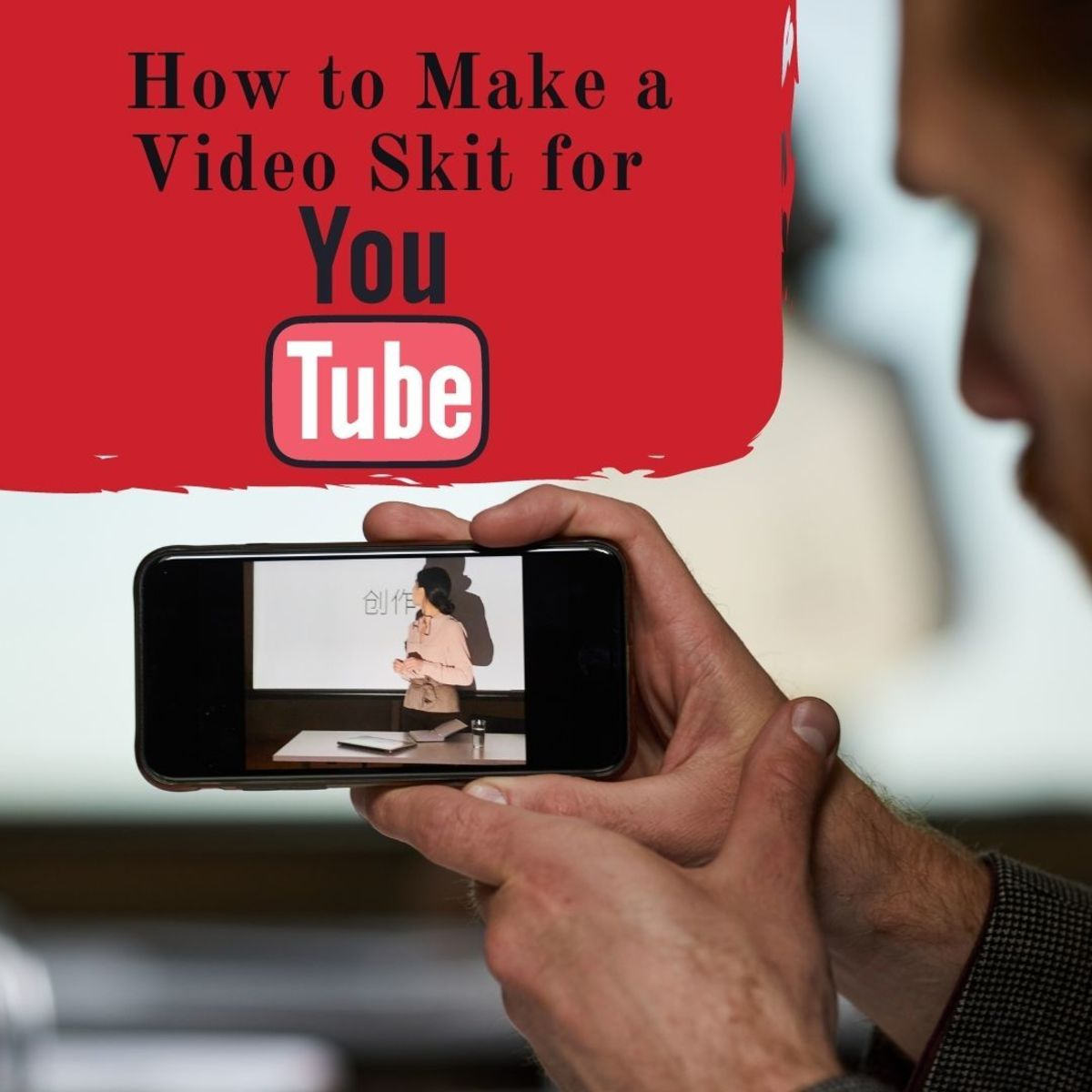 Learn how to make a video skit for YouTube