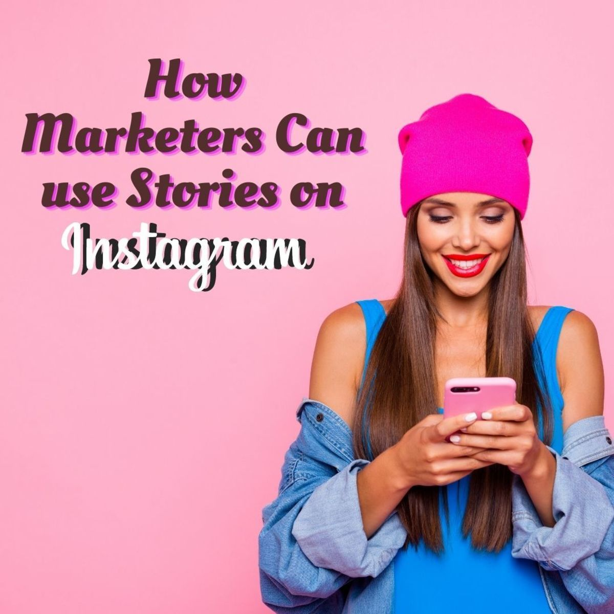 Instagram Stories: A New Era for Organic Marketing