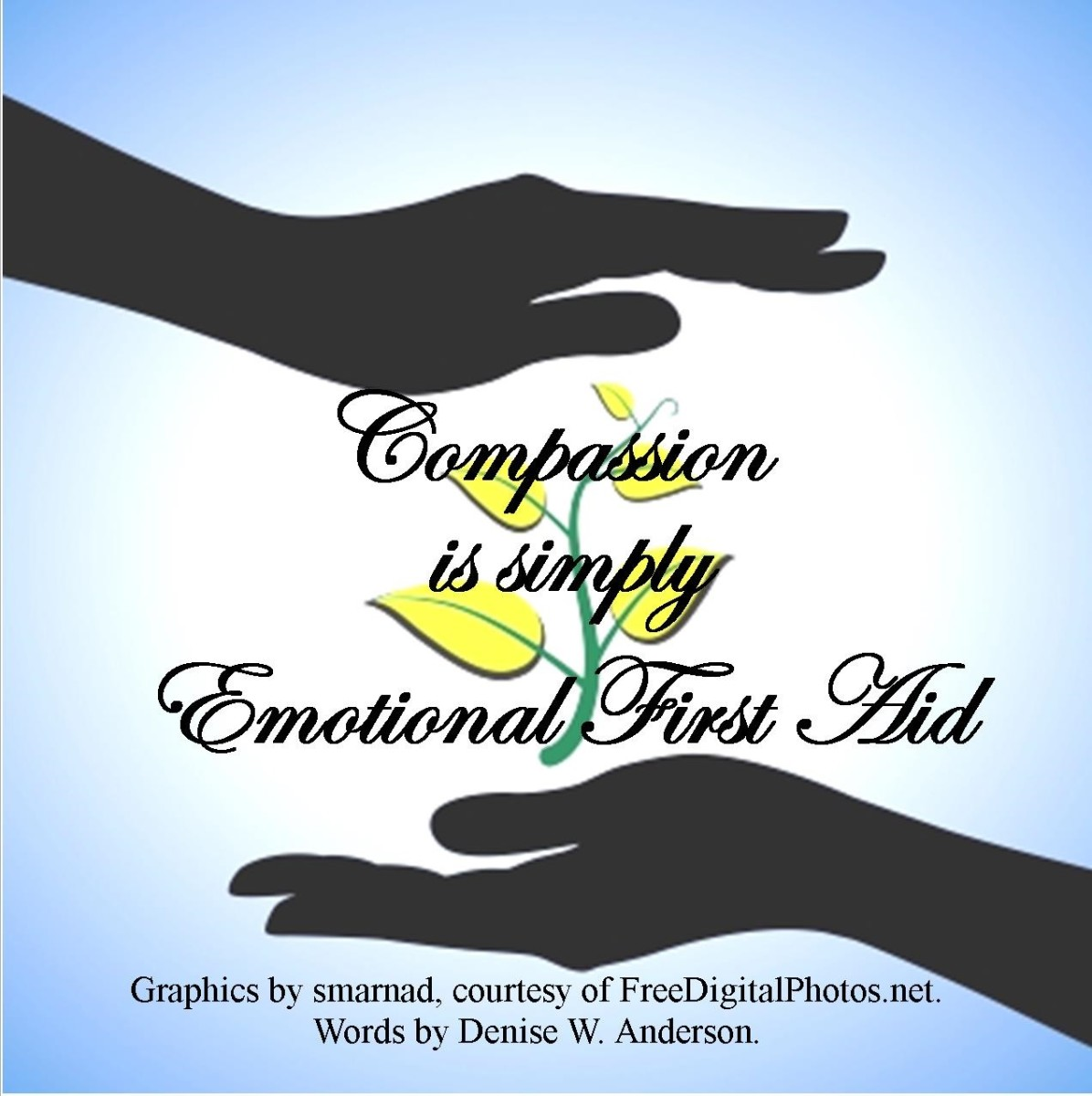 Providing Emotional First Aid - Helping Others When They Are In Distress