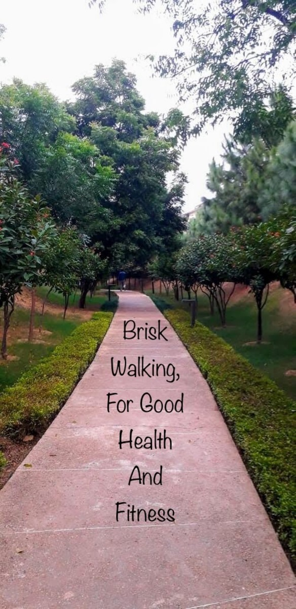 Brisk walking is the safest and easiest form of exercise, to keep fit and healthy.