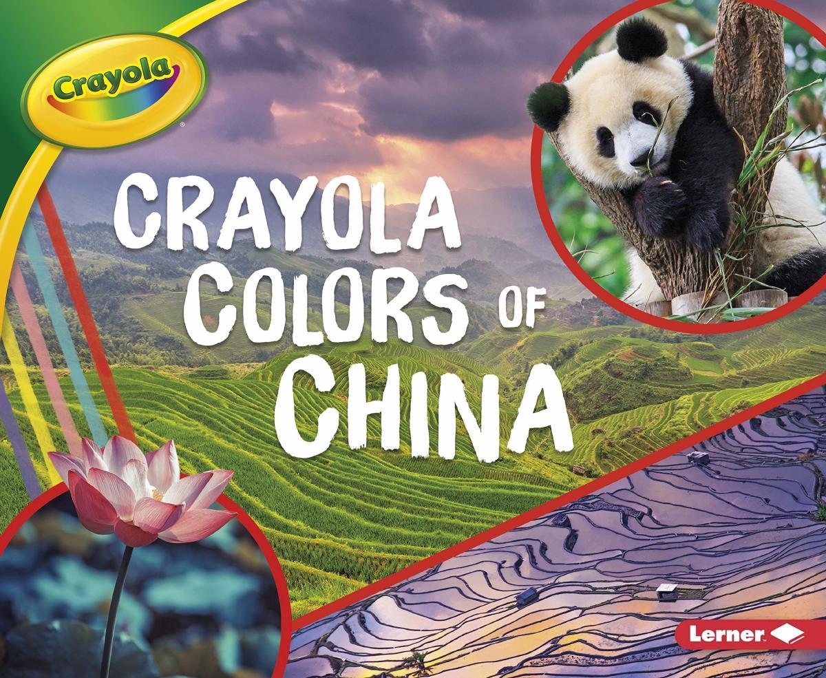 Crayola Colors of China by Mari Schuh