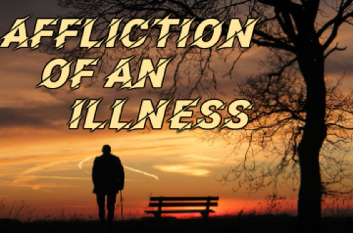 Poem: Affliction of an Illness
